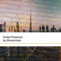 Dubai Powered by Blockchain